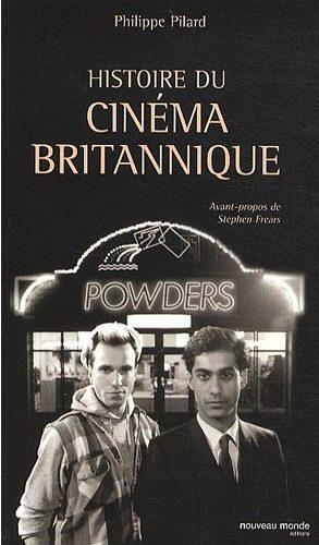 Histoire du cinema britannique par Philippe Pilard