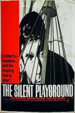 The Silent Playground (1963)