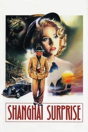 Shanghai Surprise (1986) affiche
